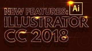 Download Five MUST KNOW New Features of Illustrator CC 2018 Video