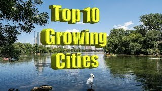 Download Top 10 medium cities gaining population. Including the Live Music Capital of the world. Video