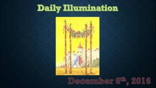 Download Daily Illumination: December 6th, 2016 Video
