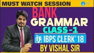 Download English | IBPS Clerk 2018 | Class-1 | Bank Grammar | Vishal Sir | 4 PM Video