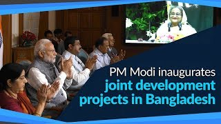 Download PM Modi inaugurates joint development projects in Bangladesh Video