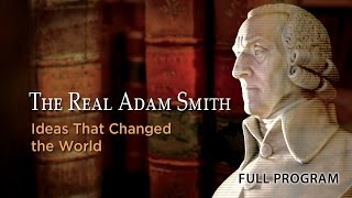 Download The Real Adam Smith: Ideas That Changed The World - Full Video Video