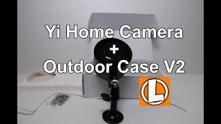 Download Yi Home Camera Outdoor Case V2 - Weather Proof and IR Glare Fixed Video