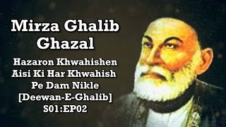 Download Mirza Ghalib Ghazal - Hazaron Khwahishen Aisi Ki Har Khwahish Pe Dam [Deewan-E-Ghalib] S01:EP02 Video