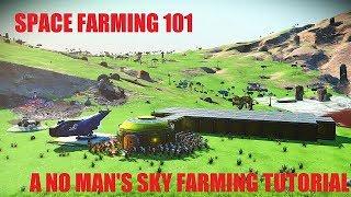 Download Space Farming 101: A No Man's Sky Farming Tutorial Video