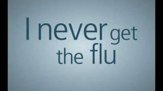Download I never get the flu: 30 Video