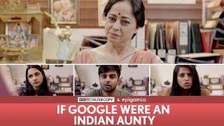 Download FilterCopy | If Google Were an Indian Aunty | Ft Sheeba Chadha, Akash Deep, Madhu & Nayana Video