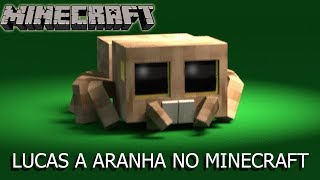 Download Lucas the Spider Minecraft Video