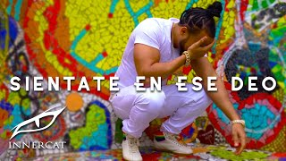 Download El Alfa El Jefe - Sientate En Ese Deo (Video Oficial) Video