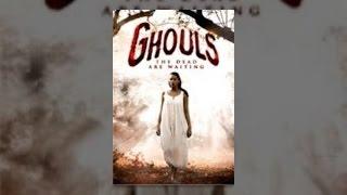 Download Ghouls Video