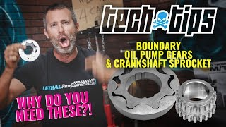 Download Lethal Performance Tech Tips: Boundary Engineering Oil Pump Gears & Crank Sprocket Video
