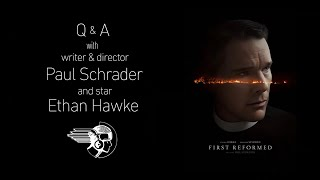 Download FIRST REFORMED Q&A with Paul Schrader & Ethan Hawke Video