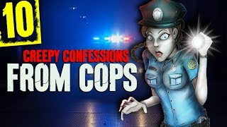 Download 10 DISTURBING Police Officer Confessions - Darkness Prevails Video