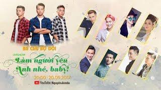 Download Liveshow Làm Người Yêu Anh Nhé Baby - Ba Chú Bộ Đội - Full Show Video