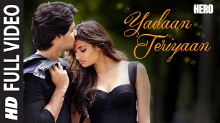 Download Yadaan Teriyaan FULL VIDEO Song - Rahat Fateh Ali Khan | Hero | Sooraj, Athiya | T-Series Video