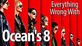 Download Everything Wrong With Ocean's 8 In 19 Minutes Or Less Video
