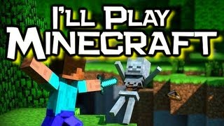 Download ♪ ″I'll Play Minecraft″ Song - Original Minecraft Song & Animation (Music Video) Video