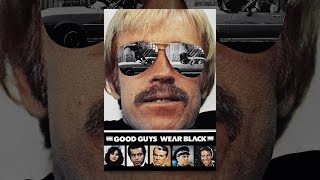 Download Good Guys Wear Black Video