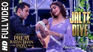 Download 'JALTE DIYE' Full VIDEO song | PREM RATAN DHAN PAYO | Salman Khan, Sonam Kapoor | T-Series Video