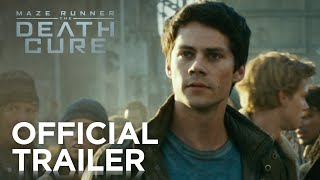 Download MAZE RUNNER: THE DEATH CURE - Official Trailer Video