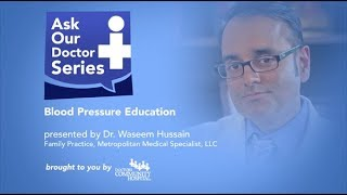 Download Ask Our Doctors - Dr. Waseem Hussain - Blood Pressure Education - Appointments at 301-324-4968 Video