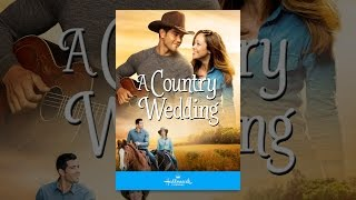 Download A Country Wedding Video
