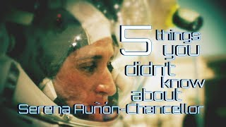 Download 5 Things You Didn't Know About Astronaut Serena Auñón-Chancellor Video
