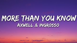 Download Axwell Λ Ingrosso - More Than You Know (Lyrics) Video