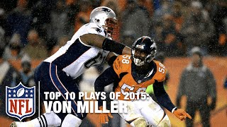 Download Top 10 Von Miller Plays of 2015 | NFL Video
