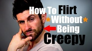 Download How To Flirt Without Being Creepy and How To Approach (Flirting Advice and Tips) Video