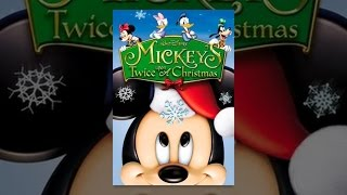 Download Mickey's Twice Upon a Christmas Video