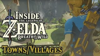 Download Inside Zelda Breath of the Wild - Towns and Villages (w Zeltik) Video