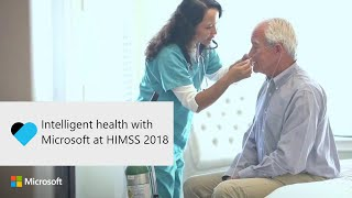 Download Intelligent health with Microsoft at HIMSS 2018 Video