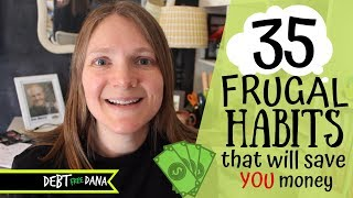 Download 35 SERIOUSLY Frugal Habits to Live By (Pay Off Debt, Save Money, Build Wealth) Video