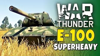Download War Thunder - E-100 Gameplay Video