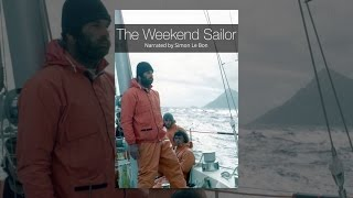 Download The Weekend Sailor Video