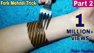 Download Apply Mehndi Design with the help of Fork | Fork Mehndi Trick for Easy and Simple Mehndi Design Video
