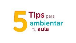 Download 5 tips para ambientar tu aula Video