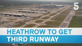 Download Third runway at Heathrow Airport set to get the green light - 5 News Video