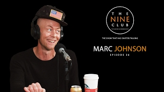 Download Marc Johnson | The Nine Club With Chris Roberts - Episode 36 Video