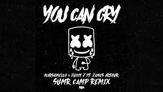 Download Marshmello x Juicy J - You Can Cry (Ft. James Arthur) (SUMR CAMP Remix) Video