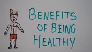 Download Benefits of Being Healthy Video