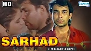 Download Sarhad - The Border of Crime (1995)(HD) Deepak Tijori, Farah - Patriotic Hindi Movie With Eng Subs Video