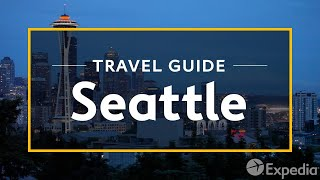 Download Seattle Vacation Travel Guide   Expedia Video