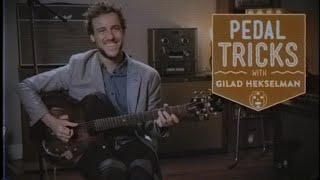 Download Pedal Tricks: Crafting Different Guitar Voices With Gilad Hekselman | Reverb Demo Video Video