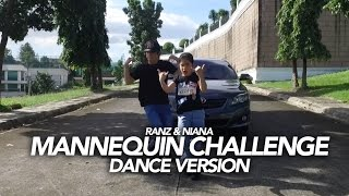 Download Mannequin Challenge Dance Version | Ranz and Niana Video