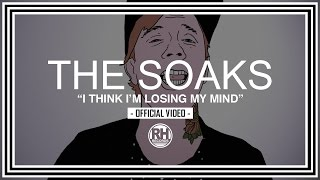 Download The Soaks - I Think I'm Losing My Mind Video