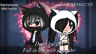 Download Death eye girl fell in love with a murder|| gachaverse mini movie {orginal } ( halloween special) Video