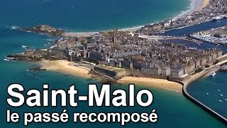 Download Saint-Malo, le passé recomposé Video