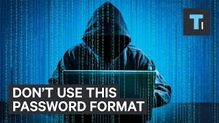 Download This common password format is one of worst ways to protect yourself Video